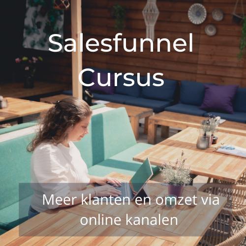 Salesfunnel Cursus meer klanten en meer omzet